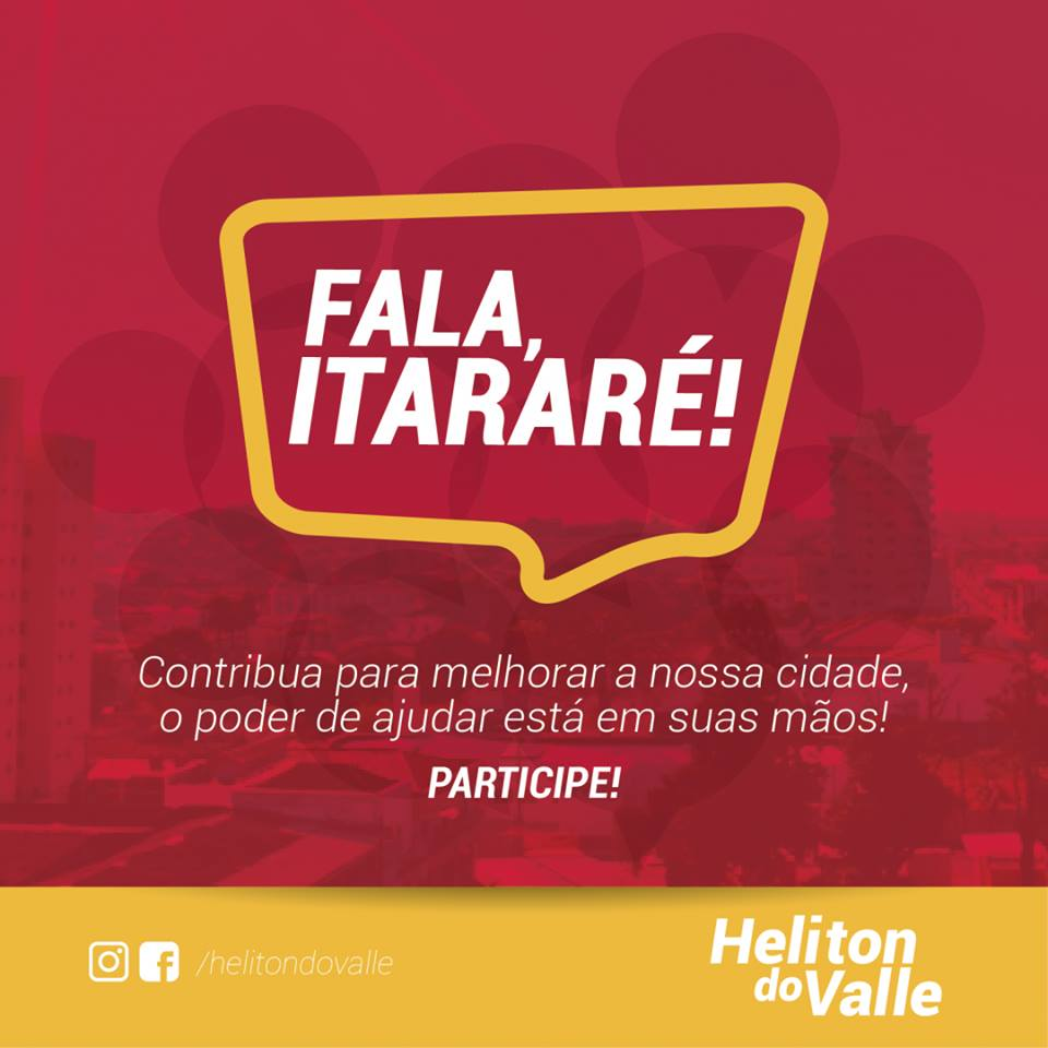Prefeito Heliton do Valle inova e lança campanha virtual 'Fala, Itararé'