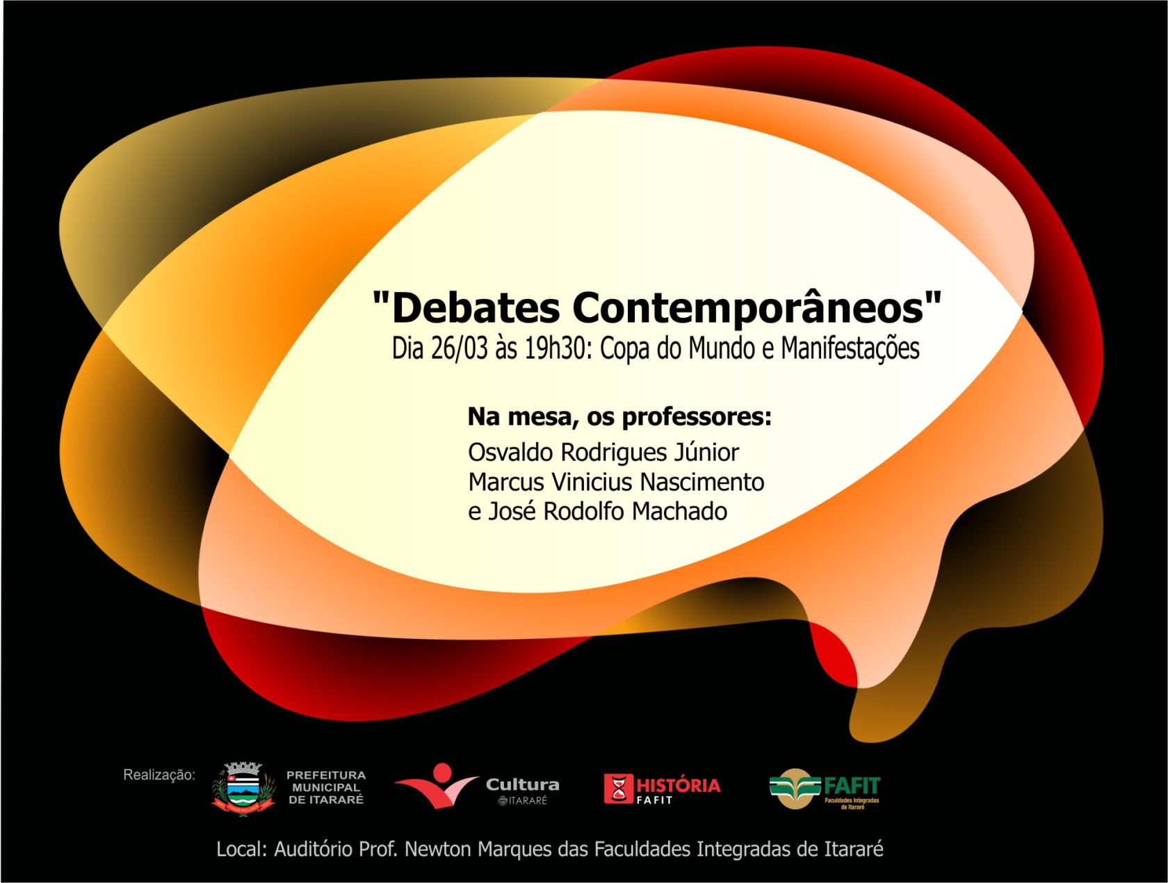 """Segunda sessão dos """"Debates Contemporâneos"""" será dedicada à Copa do Mundo e às Manifestações"""