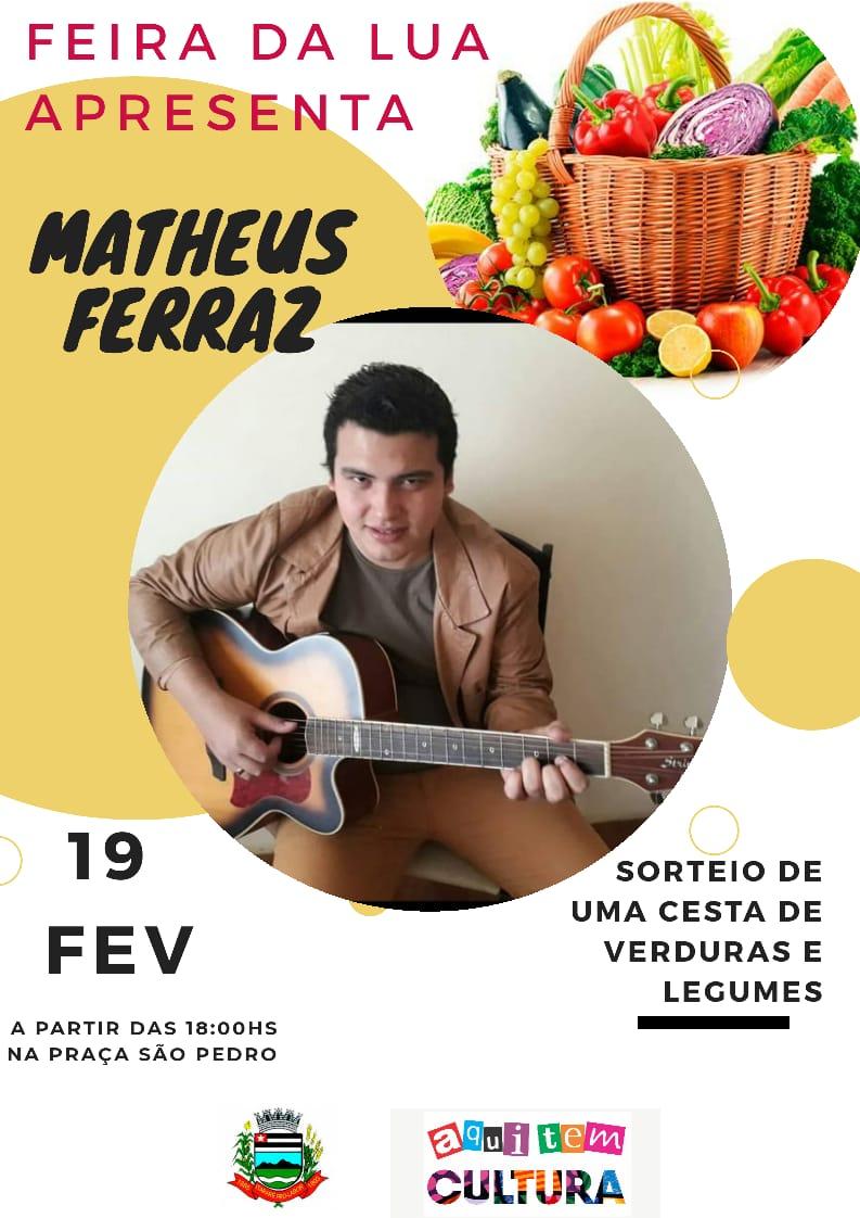 Feira da Lua em Itararé (SP) apresenta Matheus Ferraz nesta quarta-feira (19)