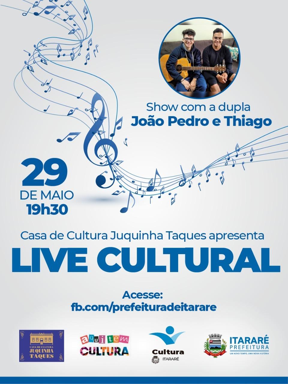 Live Cultural da Prefeitura de Itararé (SP) apresenta João Pedro e Thiago nesta sexta-feira (29)